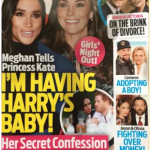 Because Markle is finally the subject of wild pregnancy speculation Photo C OK MAGAZINE