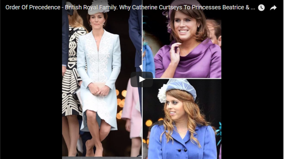 Order Of Precedence British Royal Family. Why Catherine Curtseys To Princesses Beatrice Eugenie