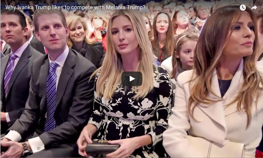 Why Ivanka Trump likes to compete with Melania Trump