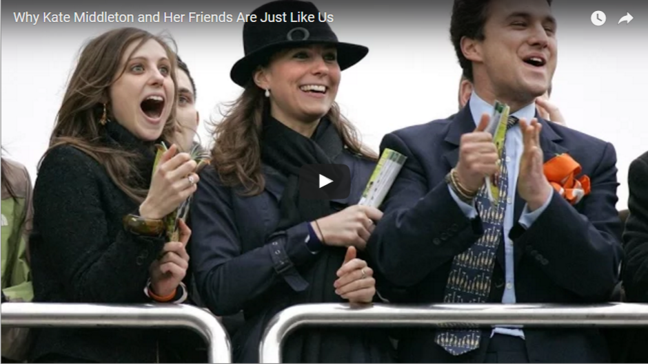 Why Kate Middleton and Her Friends Are Just Like Us