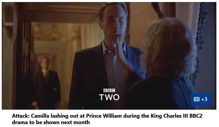 BBC2 Drama Camilla Slap Prince William