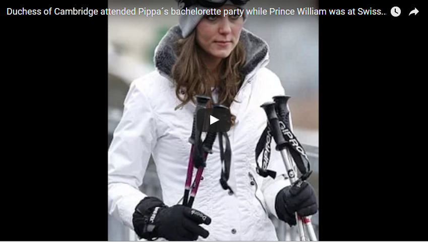 Duchess of Cambridge attended Pippa´s bachelorette party while Prince William was at Swiss nightclub