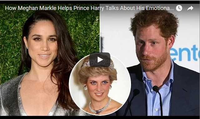 How Meghan Markle Helps Prince Harry Talks About His Emotional Trauma Losing His Mother