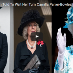 Kate Middleton Told To Wait Her Turn Camilla Parker Bowles Fighting To Be Queen