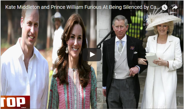 Kate Middleton and Prince William Furious At Being Silenced by Camilla Parker Bowles and Prince 1
