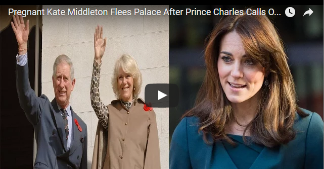 Pregnant Kate Middleton Flees Palace After Prince Charles Calls Off Divorce Camilla Parker Bowles