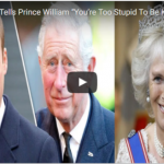 "Prince Charles Tells Prince William ""You're Too Stupid To Be King"