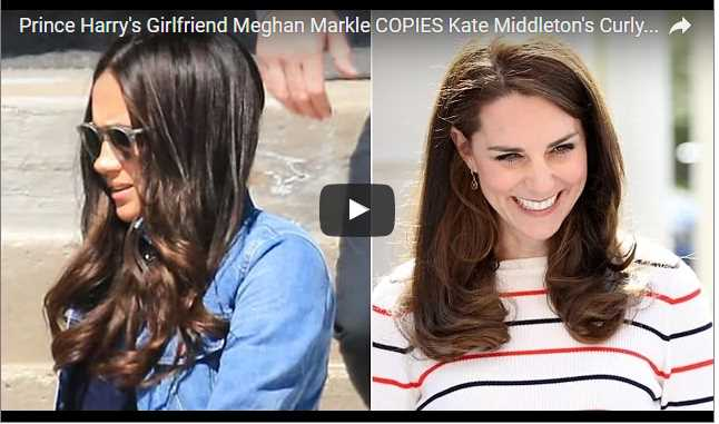 Prince Harrys Girlfriend Meghan Markle COPIES Kate Middletons Curly Hair