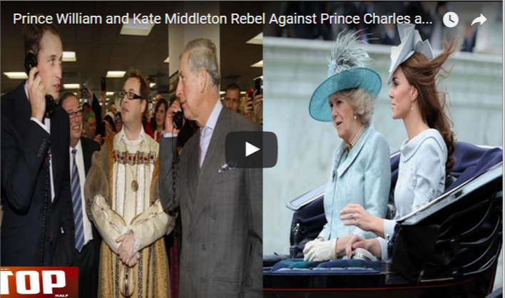 Prince William and Kate Middleton Rebel Against Prince Charles and Camilla Parker-Bowles