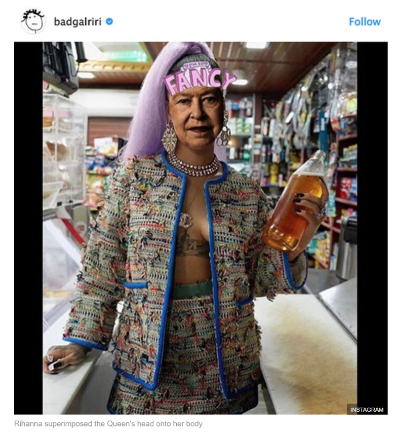 Rihanna superimposed the Queen's head onto her body