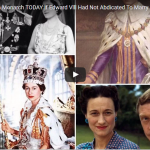 Who Would Be British Monarch TODAY If Edward Vlll Had Not Abdicated To Marry Wallis Simpson