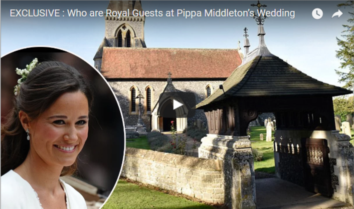 Who are Royal Guests at Pippa Middleton's Wedding