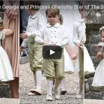 Adorable Prince George and Princess Charlotte Star of The Show at Their Aunt Pippas Wedding