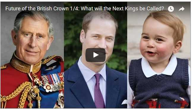 Future of the British Crown What will the Next Kings be Called