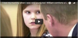 I lost my mummy when I was very young too William comforts a little girl whose father died