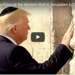 Trump Walked up to Israel's Western Wall and Did the Unthinkable