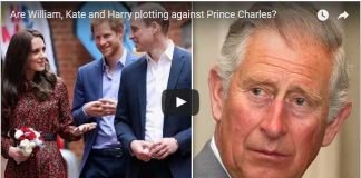 Video Are William, Kate and Harry plotting against Prince Charles?
