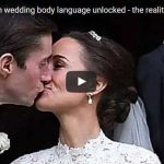 Video Pippa Middleton wedding body language unlocked the reality TV kiss