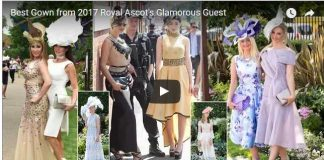 Best Gown from 2017 Royal Ascots Glamorous Guest