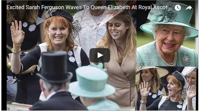 Excited Sarah Ferguson Waves To Queen Elizabeth At Royal Ascot 2017 Day 4 British Royal Family