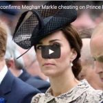 Kate Middleton confirms Meghan Markle cheating on Prince Harry