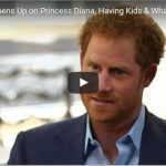 Prince Harry Opens Up on Princess Diana Having Kids What Drives Him in Candid