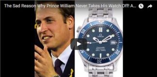 The Sad Reason Why Prince William Never Takes His Watch Off! Also What Watches Prince Harry Wears.