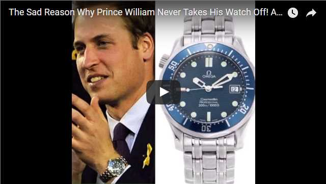 The Sad Reason Why Prince William Never Takes His Watch Off Also What Watches Prince Harry Wears.