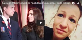 Video Kate and Williams shock as much loved housekeeper quits £35k job