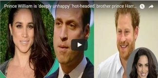 Video Prince William is 'deeply unhappy' 'hot-headed' brother prince Harry after Meghan Markle statement.