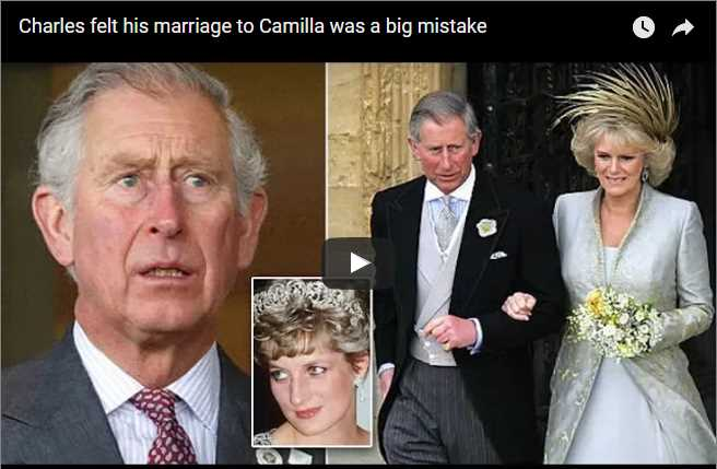 Charles felt his marriage to Camilla was a big mistake