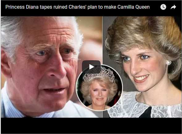 Princess Diana tapes ruined Charles' plan to make Camilla Queen