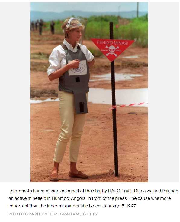 To promote her message on behalf of the charity HALO Trust, Diana walked through an active minefield in Huambo, Angola, in front of the press
