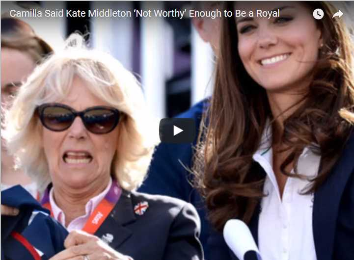 Camilla Said Kate Middleton 'Not Worthy' Enough to Be a Royal