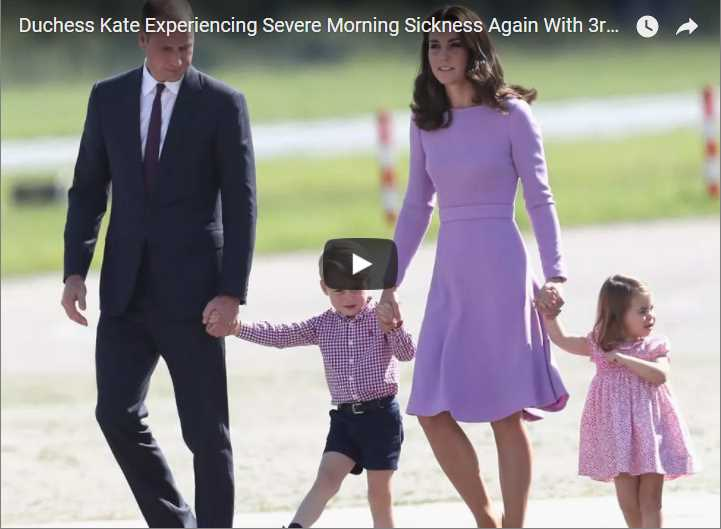 Duchess Kate Experiencing Severe Morning Sickness Again With 3rd Pregnancy