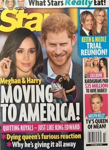 A tabloid cover story announcing Prince Harry and Meghan Markle are moving to America was made up Photo C STAR