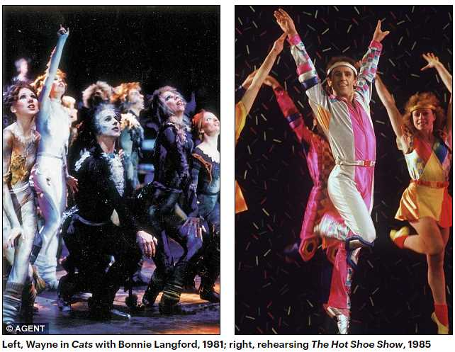 Left, Wayne in Cats with Bonnie Langford, 1981; right, rehearsing The Hot Shoe Show, 1985