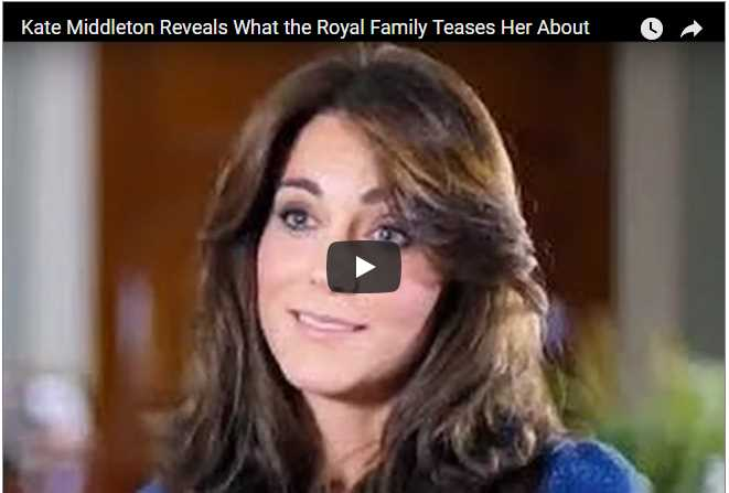 Catherine Duchess of Cambridge Reveals What the Royal Family Teases Her About