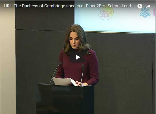 HRH The Duchess of Cambridge speech at Place2Bes School Leaders Forum 2017