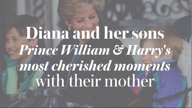 Diana and Her Sons Prince William and Prince Harry most cherished moments with their mother