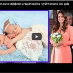 Kate Middleton announced the royal welcome two girls