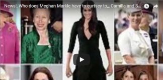 Who does Meghan Markle have to curtsey to Camilla and Sophie does not need Meghan Markle