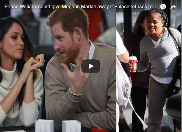 Prince William 'could give Meghan Markle away if Palace refuses request for mum Doria Radlan