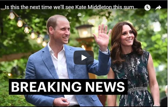Is this the next time we'll see Kate Middleton this summer