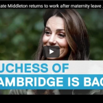 Kate Middleton emerges post maternity leave and Prince Harry and Meghan Markle visit their dukedom