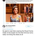 Kate Middleton news this Twitter user said Sorry really not liking the dress at all Image Mos Sweet Delights Twitter